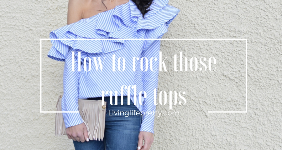 How to rock those ruffle tops